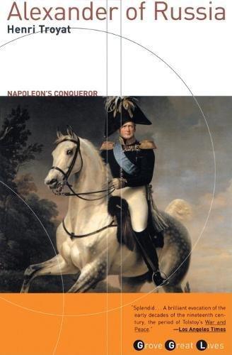 9780802139498: Alexander of Russia: Napoleon's Conqueror (Grove Great Lives Series)