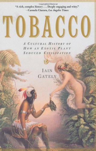9780802139603: Tobacco: A Cultural History of How an Exotic Plant Seduced Civilization