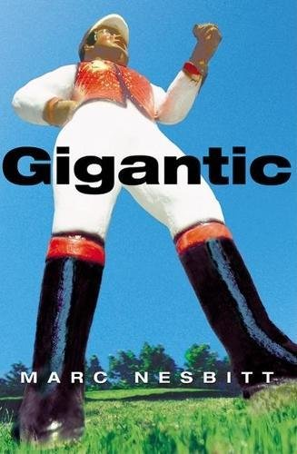 9780802139634: Gigantic