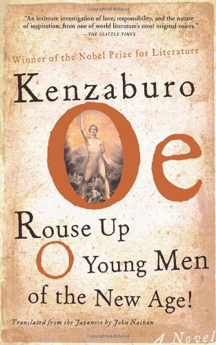 Rouse Up O Young Men of the: Kenzaburo Oe