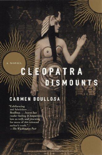 9780802139795: Cleopatra Dismounts: A Novel