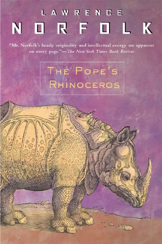 The Pope's Rhinoceros (0802139884) by Lawrence Norfolk