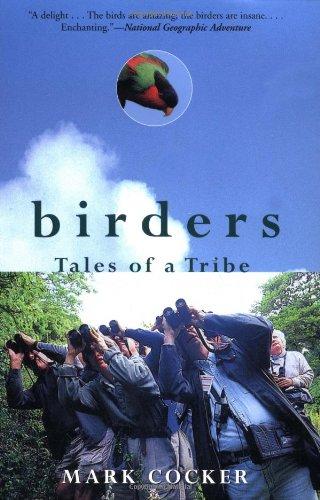 9780802139962: Birders: Tales of a Tribe