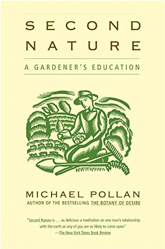9780802140111: Second Nature: A Gardener's Education