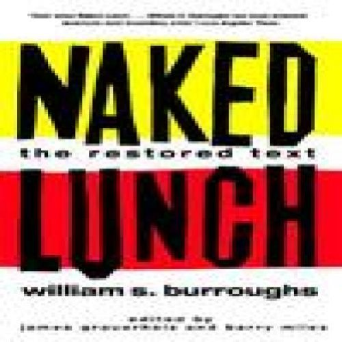 9780802140180: Naked Lunch: The Restored Text