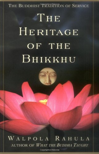 9780802140234: The Heritage of the Bhikkhu: The Buddhist Tradition of Service