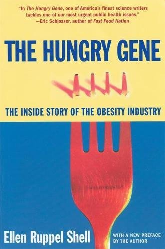 9780802140333: The Hungry Gene: The Inside Story of the Obesity Industry