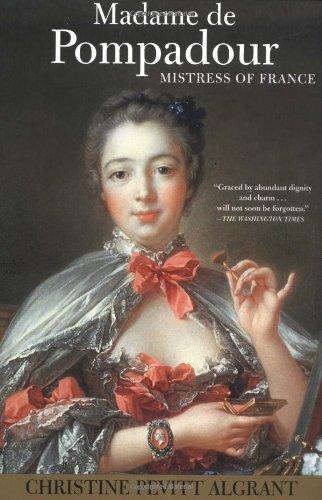 9780802140357: Madame de Pompadour: Mistress of France