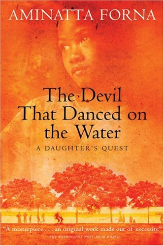 9780802140487: The Devil That Danced on the Water: A Daughter's Quest