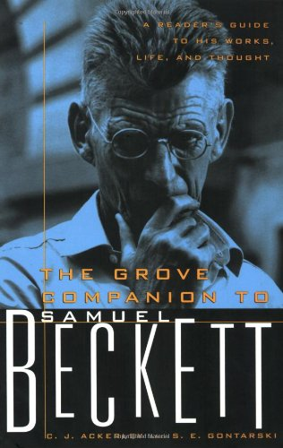 9780802140494: The Grove Companion to Samuel Beckett: A Reader's Guide to His Works, Life, and Thought