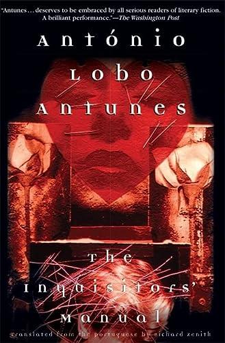 The Inquisitors Manual (Paperback): Antonio Lobo Antunes