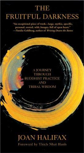 9780802140715: The Fruitful Darkness: A Journey Through Buddhist Practice and Tribal Wisdom
