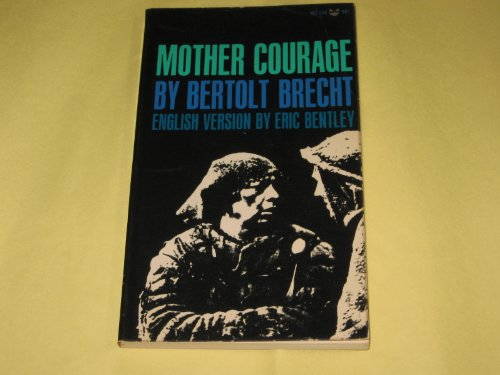 Mother Courage and her children: A chronicle of the Thirty Years' War (A black cat book) (0802140742) by Bertolt Brecht