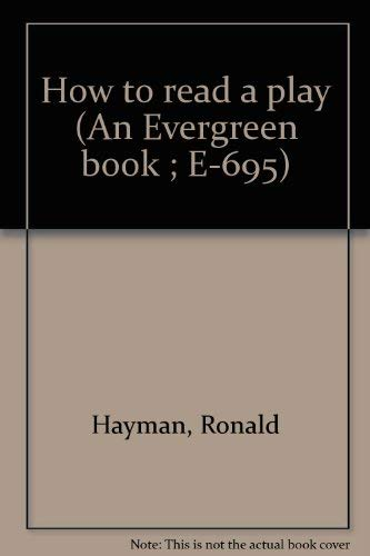 9780802140975: How to read a play (An Evergreen book ; E-695)