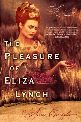 9780802141194: The Pleasure of Eliza Lynch: A Novel