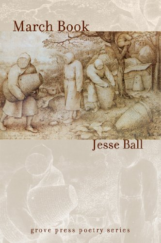 March Book: Poetry (Signed First Edition): Ball, Jesse