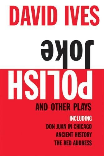 9780802141309: Polish Joke and Other Plays: Including Don Juan in Chicago, Ancient History, The Red Address
