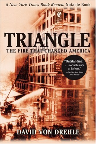 9780802141514: Triangle: The Fire That Changed America