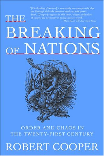 9780802141644: The Breaking of Nations: Order and Chaos in the Twenty-First Century