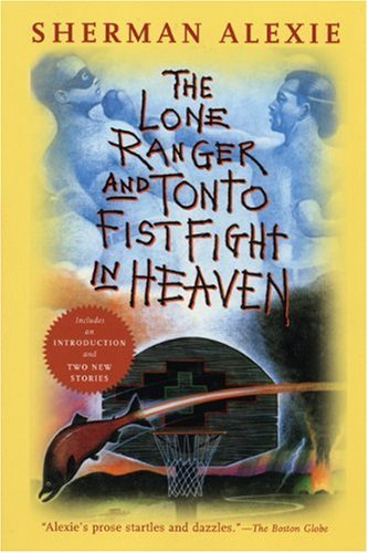 9780802141675: The Lone Ranger and Tonto Fistfight in Heaven