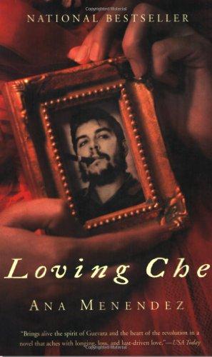 9780802141743: Loving Che: A Novel