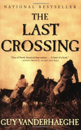 9780802141750: The Last Crossing: A Novel