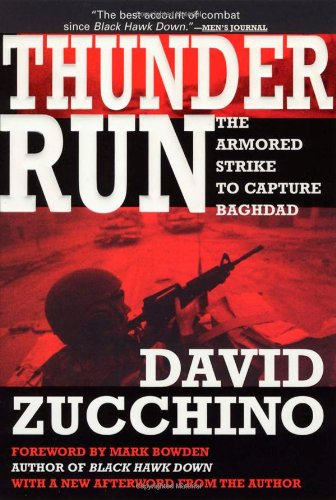 9780802141798: Thunder Run: The Armored Strike to Capture Baghdad