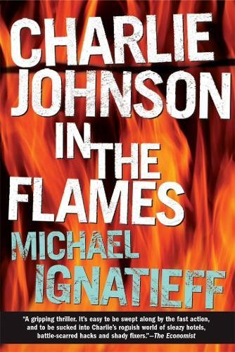 9780802141828: Charlie Johnson in the Flames