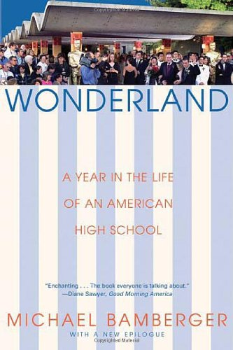 9780802141972: Wonderland: A Year in the Life of an American High School