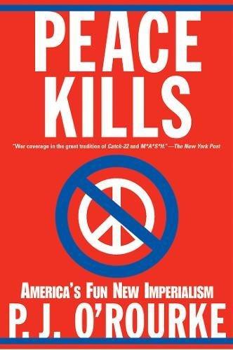 9780802141989: Peace Kills: America's Fun New Imperialism