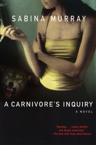 9780802142009: A Carnivore's Inquiry: A Novel