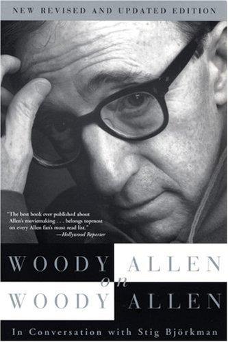 Woody Allen on Woody Allen: Allen, Woody; Bjorkman,