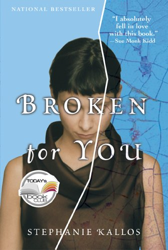 Broken For You: Kallos, Stephanie