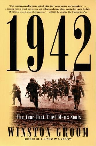 1942: The Year That Tried Men's Souls: Winston Groom