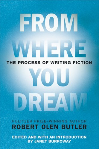 9780802142573: From Where You Dream: The Process of Writing Fiction