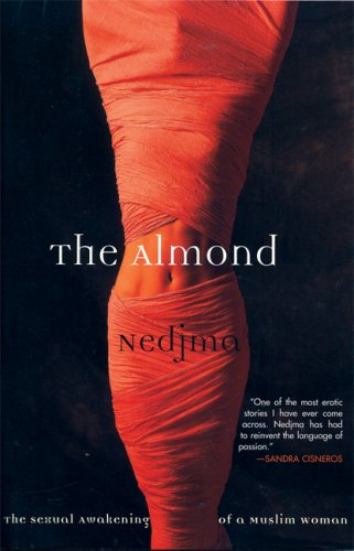 9780802142610: The Almond: The Sexual Awakening of a Muslim Woman