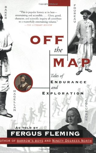 9780802142726: Off the Map: Tales of Endurance and Exploration
