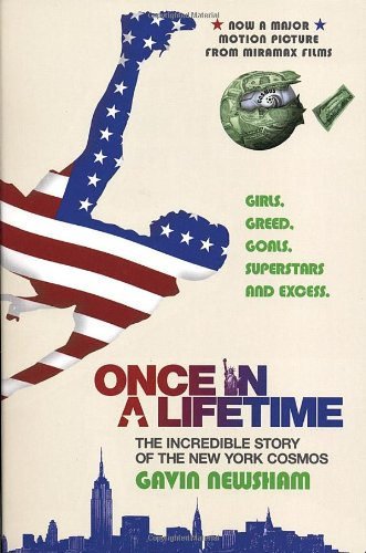 9780802142887: Once in a Lifetime; the Incredible Story of the New York Cosmos