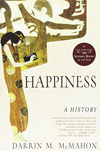 9780802142894: Happiness: A History