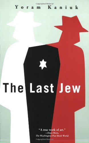 9780802142955: The Last Jew: A Novel