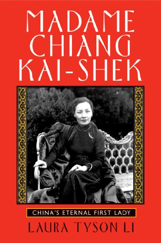 9780802143228: Madame Chiang Kai-Shek: China's Eternal First Lady