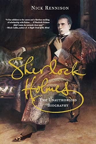9780802143259: Sherlock Holmes: The Unauthorized Biography