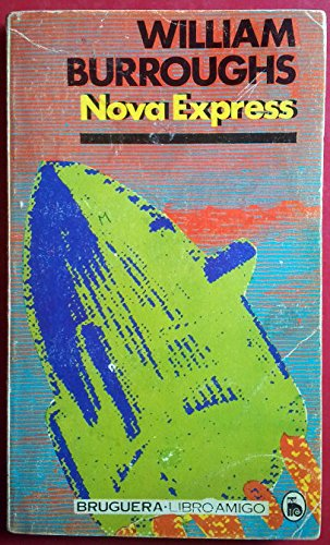 9780802143341: The soft machine ; Nova express ; The wild boys: Three novels