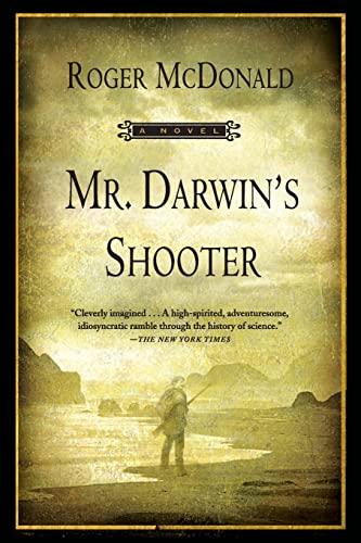 9780802143563: Mr. Darwin's Shooter: A Novel