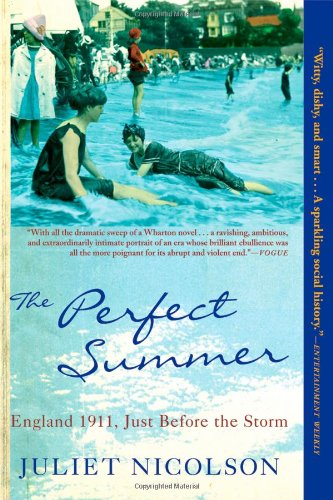 9780802143679: The Perfect Summer: England 1911, Just Before the Storm