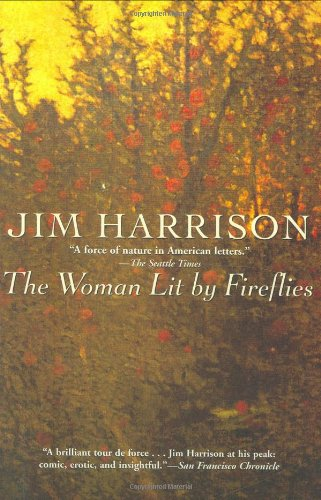 9780802143754: The Woman Lit by Fireflies