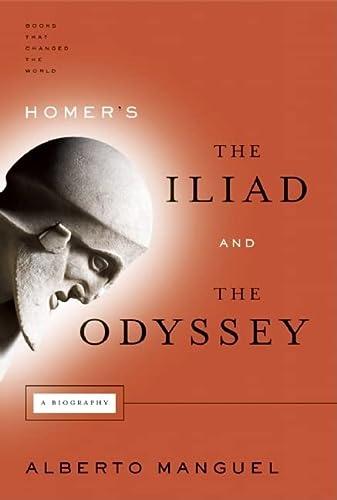Homer's The Iliad and The Odyssey: A: Manguel, Alberto; Alberto
