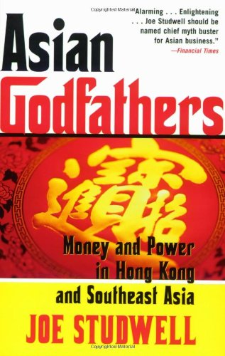 9780802143914: Asian Godfathers: Money and Power in Hong Kong and Southeast Asia