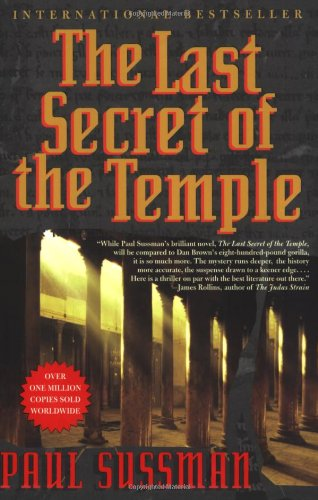 The Last Secret of the Temple: Paul Sussman