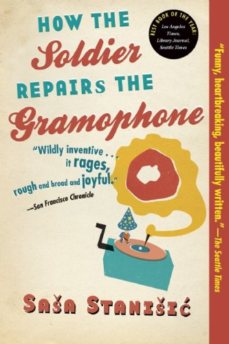 9780802144225: How the Soldier Repairs the Gramophone